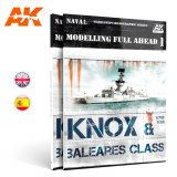AKIAK098 - AK Interactive MODELLING FULL AHEAD 1 / KNOX & BALEARES CLASS