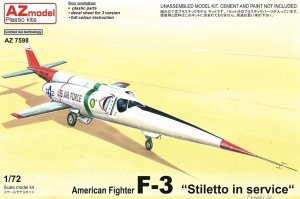 AZMAZ7598 - AZ Models 1/72 AMERICAN FIGHTER F-3 'STILETTO' IN SERVICE